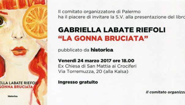 Venerdì 24 marzo si presenta La gonna bruciata di Gabriella Labate Riefoli